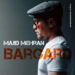 Majid Mehran – Bargard