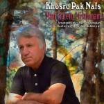 Khosro Paak Nafs – Man Haleto Mifahmam