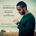 Mohammad Mehrad – Hasrate To -