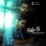 Kaveh & Fardin Faraji – Fekre To