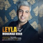Mohammad Khan – Leyla