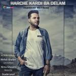 Farshad Meybodi – Harchi Kardi Ba Delam