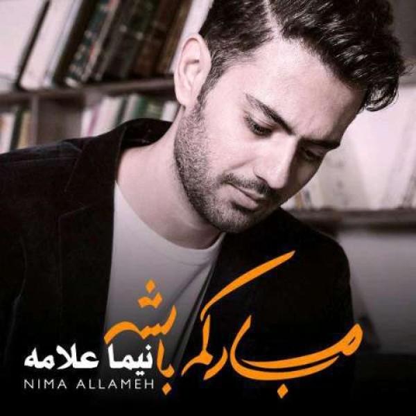 Nima Allameh – Bia Kenaram Bash