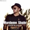 Hadi Kazemi – Mardome Shahr -