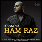 Ham Raz – Khaterat -