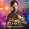 Arsha – Atash