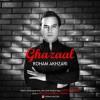 Roham Akhzari – Ghazaal -