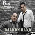 BalkonBand – Bazi