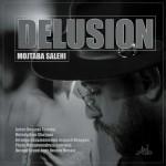 Mojtaba Salehi – Delusion