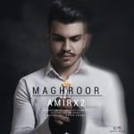 Amirx2 – Maghroor -