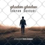 Shayan Davoudi – Ghadam Ghadam