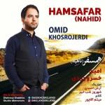 Omid Khosrojerd – Hamsafar (Nahid)