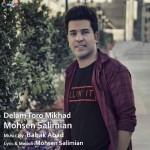 Mohsen Salimian – Delam Toro Mikhad