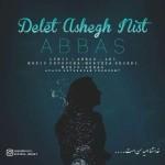 Abbas – Delet Ashegh Nist