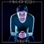 Pakan – Mikhamesh -