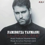 Hamidreza Tahmasbi – To Harchi Begi -