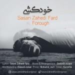 Sasan Zahedi Fard – Khodkoshi