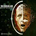Mehrdad – Roz Mareh