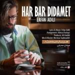 Erfan Adili – Har Bar Didamet