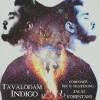 Indigo – Tavalodam -