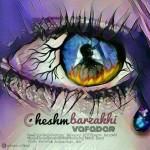 Vafadar – Cheshm Barzakhi