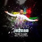 Farzad Esmaeili – Jazzab