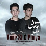 Amir ST – Aslan To Khoobi (Ft Pooya) -