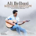 Ali Belbasi – Khoshbakhtam