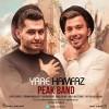 Peak Band – Yare Ham Faz -