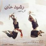 دانلود آهنگ آریا امجد به نام رشید خان