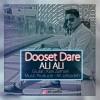 Ali Ali – Dooset Dare -