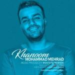Mohammad Mehrad – Khanoom
