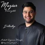 Maziar Karimzadeh – Delbastegi