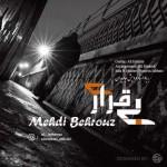 Mehdi Behrouz – Bigharari