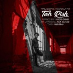 Majid Eram – Tah Rish (Ft Farzad Safari) -
