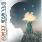 Meysam Farmani – Aroom Begir -
