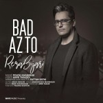 Reza Bijari – Bad Az To