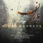 موزیک ویدیو میلاد مهرآوا به نام باران
