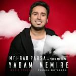 Mehrad Parsa – Yadam Nemire (Ft Pouria Motabean)