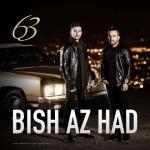 ۶۳ Band – Bish Az Had