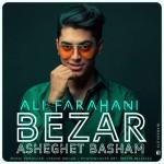 Ali Farahani – Bezar Asheghet Basham