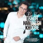 Reza Bijari – Eshgh Haminesh Khoobe
