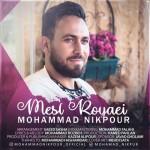 دانلود آهنگ محمد نیکپور مثل رویایی