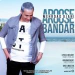 Mehrdad Ojani – Aroose Bandar