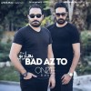Onze Band – Bad Az To