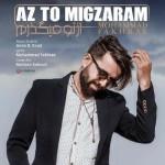 Mohammad Fakhrae – Az To Migzaram