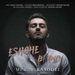 Mehdi Rasooli – Eshghe Bi Had