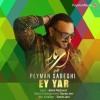 Peyman Sadeghi – Ey Yar -