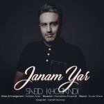 Saeid Khojandi – Janam Yar