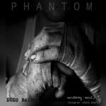 Phantom – Zode Bakhti